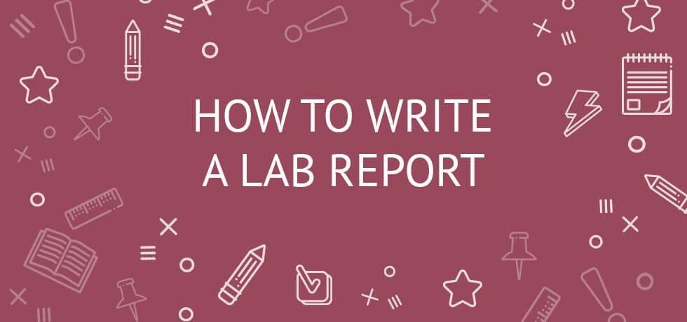 How To Write A Lab Report - Examples of Scientific Lab Reports