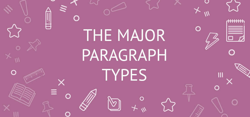 Writing Paragraphs The Major Paragraph Types Examples