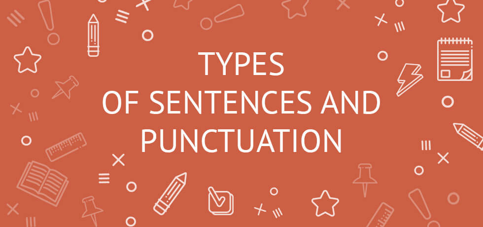 The 4 Types of Sentences and Their Punctuation (with worksheet