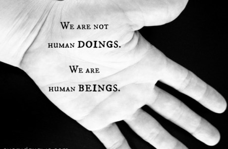 Be a Human Being
