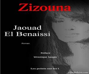 El Jadida : « ZIZOUNA » de Jaouad El Benaisssi