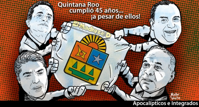 45 años de Quintana Roo_El Madrazo