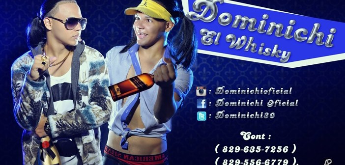 Dominichi – El Whisky (By Blacky RD)