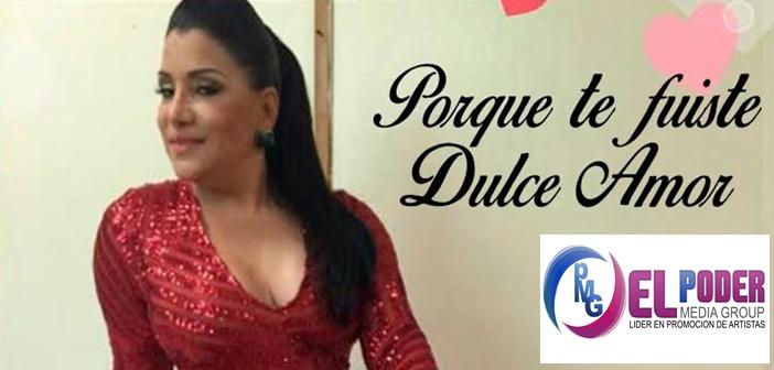 Maria Diaz – Porque Te Fuiste Dulce Amor (2016)
