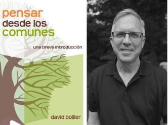 Pensar desde los comunes, David Bollier