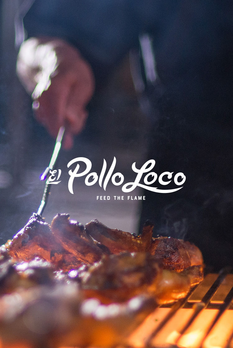 El Pollo Loco Fire Grilled Chicken Feed The Flame