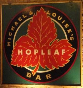 Hopleaf Sign
