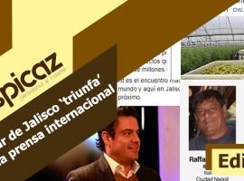 El sur de Jalisco 'triunfa' en la prensa internacional