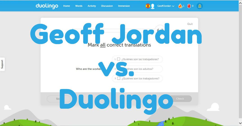 Geoff Jordan vs. Duolingo