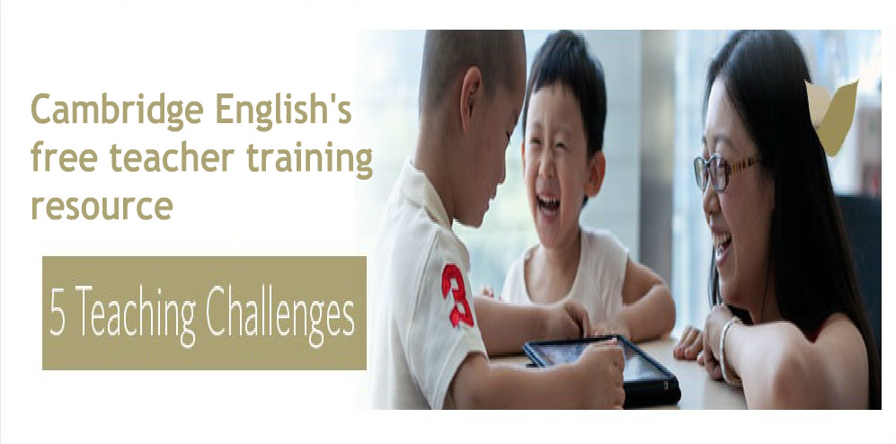 Cambridge English's free teacher training resource