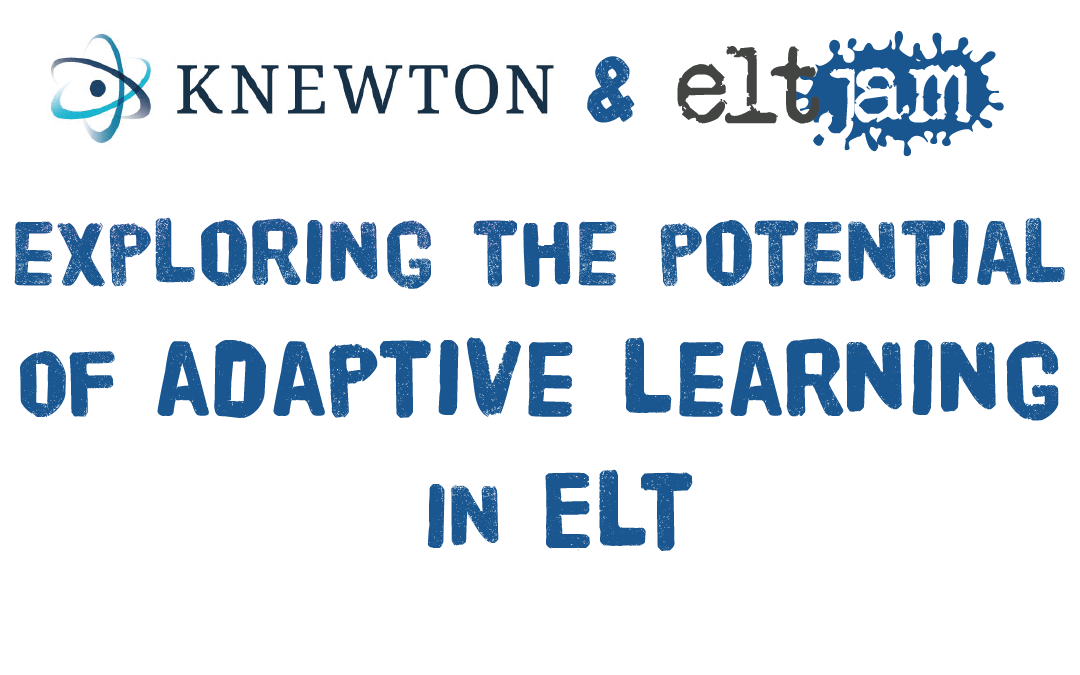 Knewton and ELTjam: exploring the potential of adaptive learning in ELT