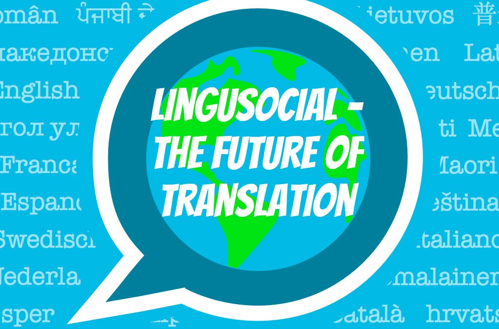 LinguSocial – The future of translation