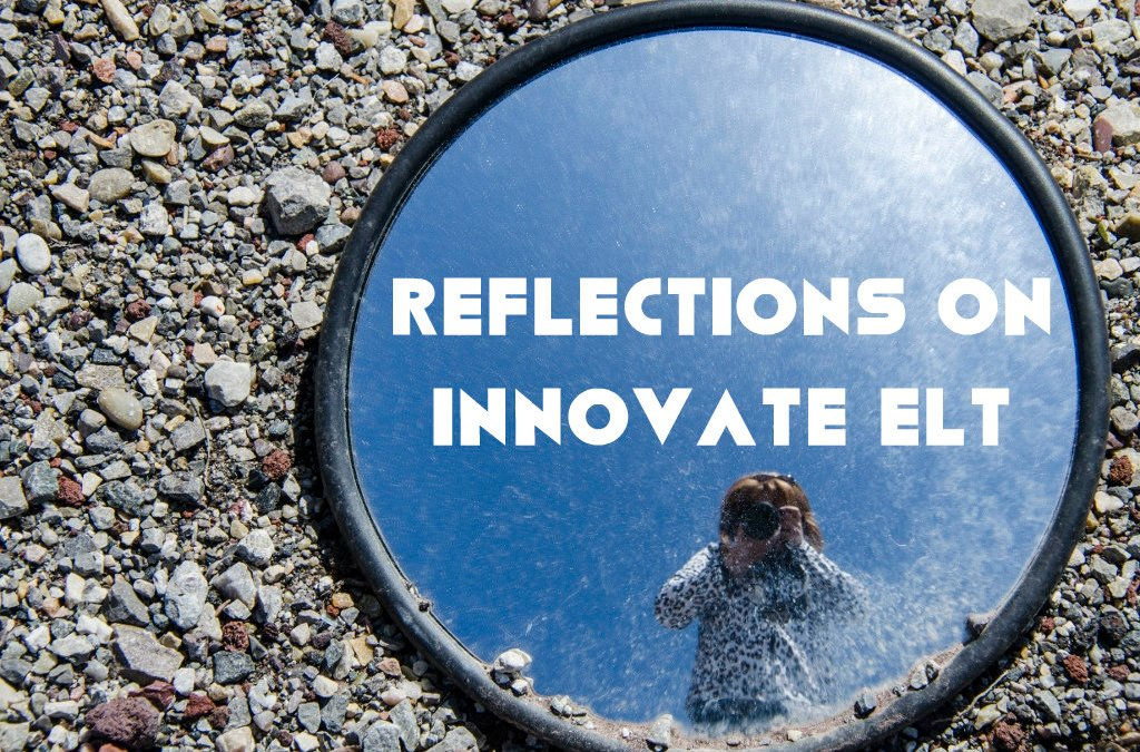Reflections on Innovate ELT