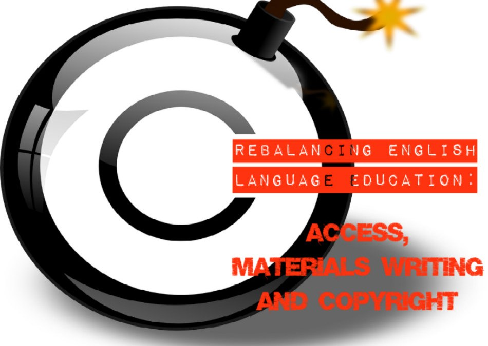 Rebalancing English language education: Access, materials writing and copyright