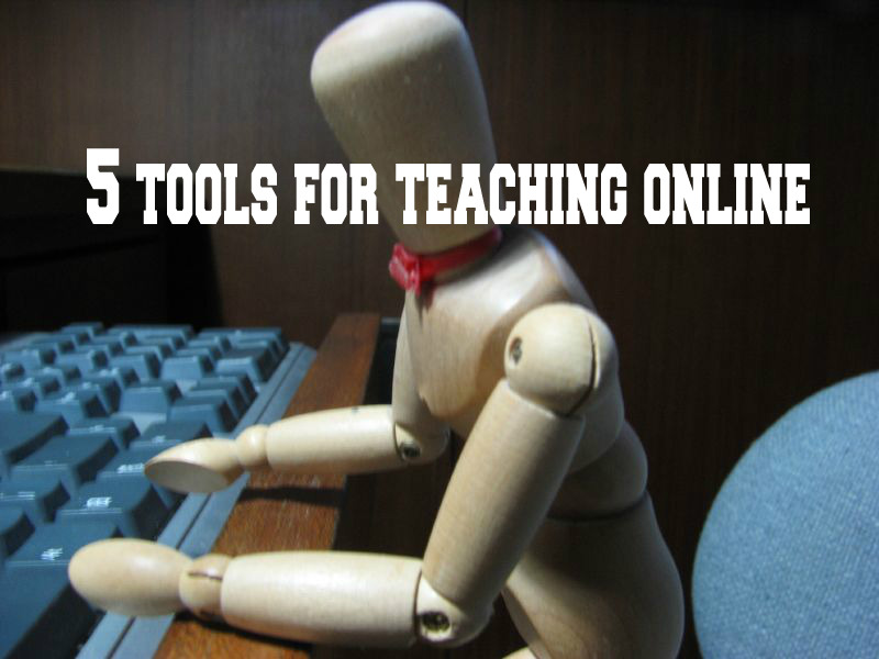 5 tools for teaching online