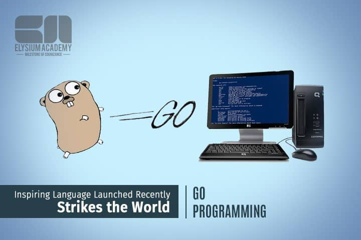 Go Programming Language Launched Recently That strikes the World