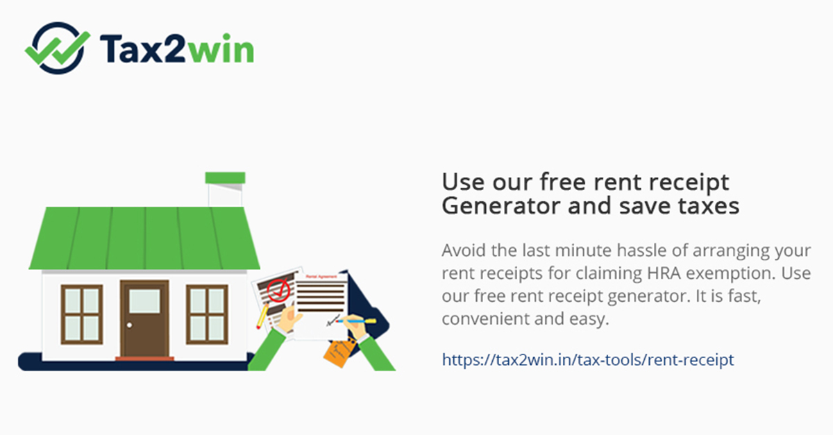 Rent Receipt Generator, Claim HRA, Save Taxes, Free Generator - Tax2win - home rent receipt