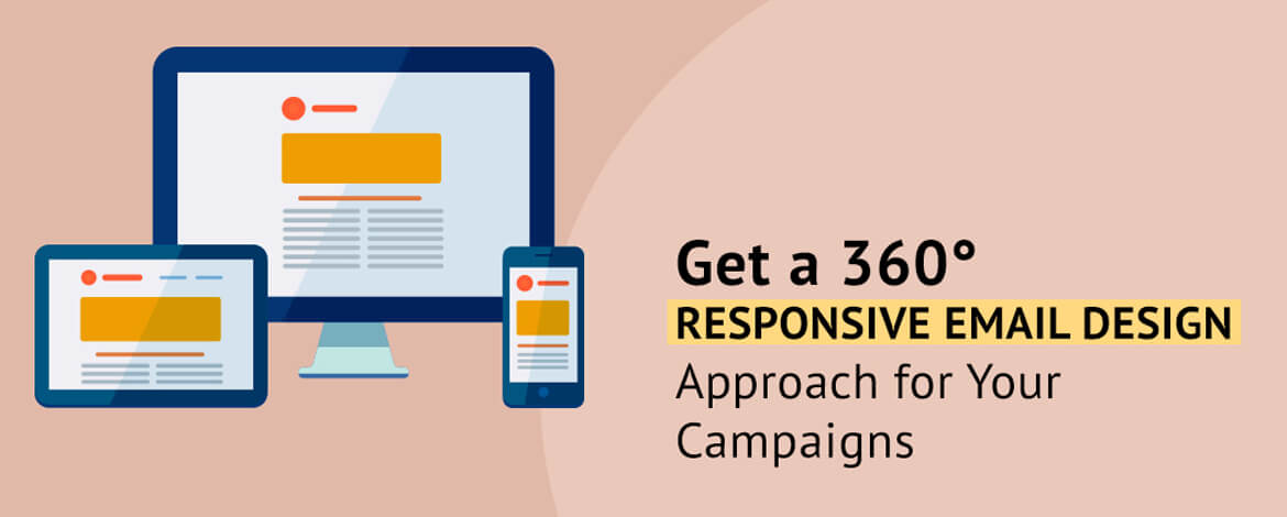 360° Responsive Email Design Approach