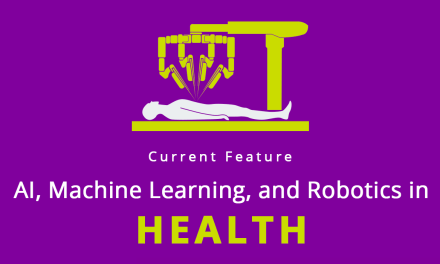 AI, Machine Learning and Robotics in Health