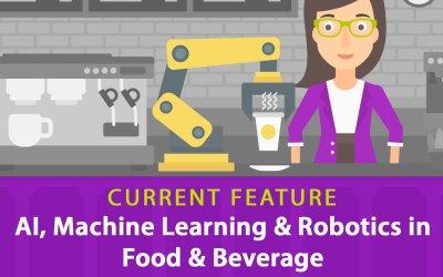 AI, Machine Learning & Robotics in  Food & Beverage