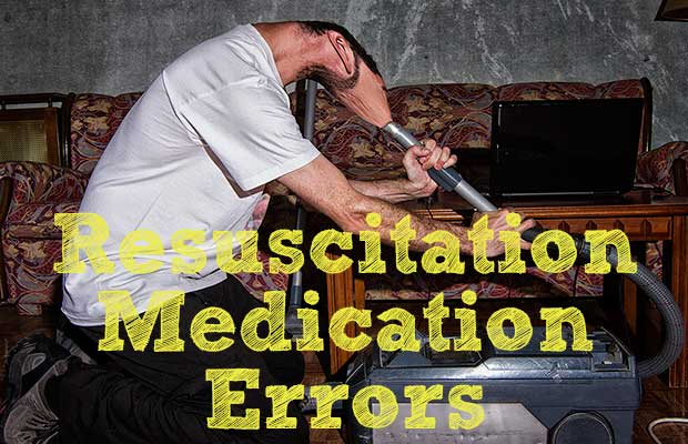 Podcast 101 – Avoiding Resuscitation Medication Errors – Part I