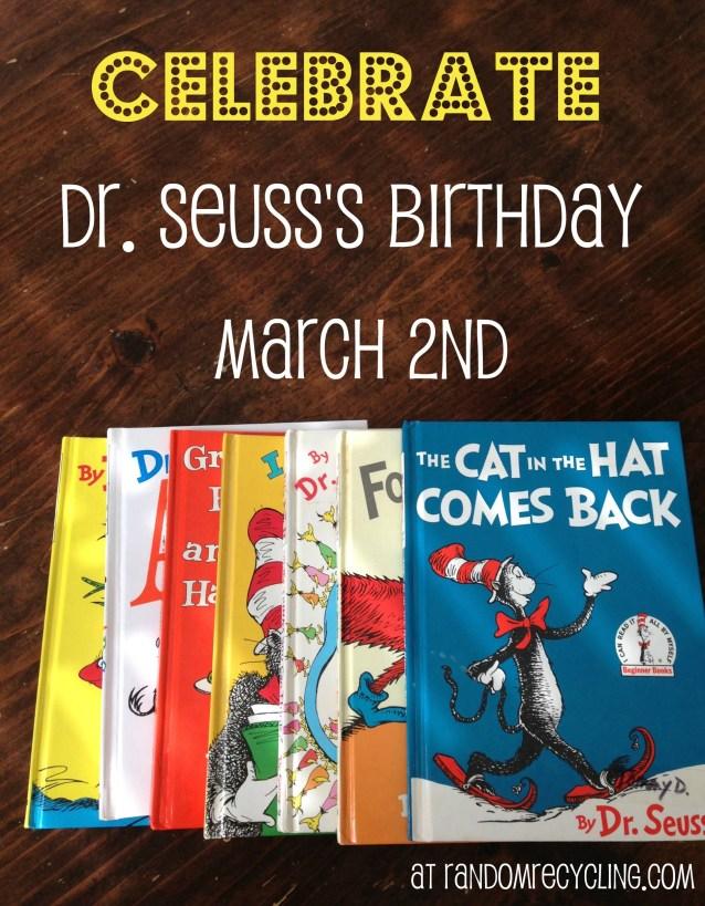 Celebrate dr seuss birthday