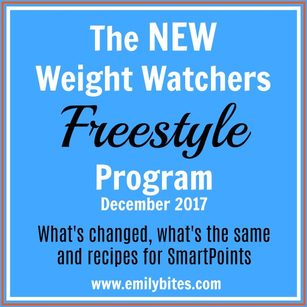 New Weight Watchers Freestyle Program - Emily Bites