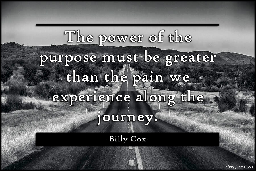 The Alchemist Quotes Wallpaper The Power Of The Purpose Must Be Greater Than The Pain We
