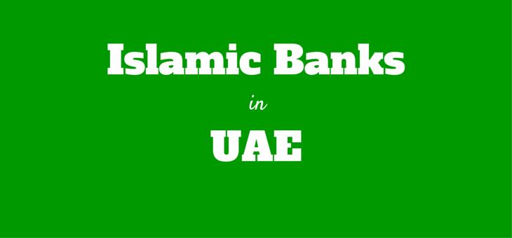 List of Islamic Banks in UAE