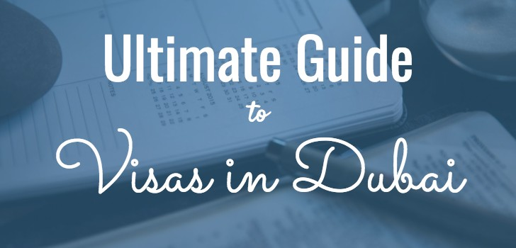 Ultimate Guide to Visas in Dubai!