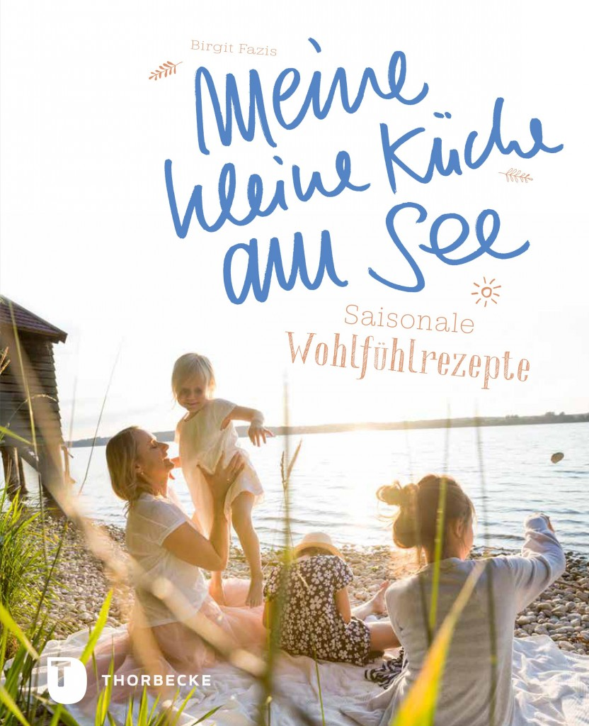 Meine Kleine Küche Neu Neu Neu Meine Kleine Küche Am See Giveaway Emma Bee
