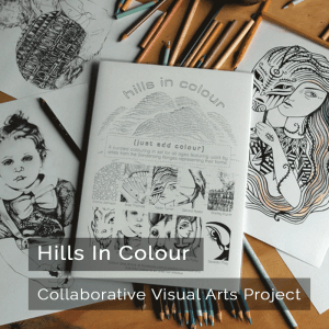 Hills In Colour - Collaborative Visual Arts Project