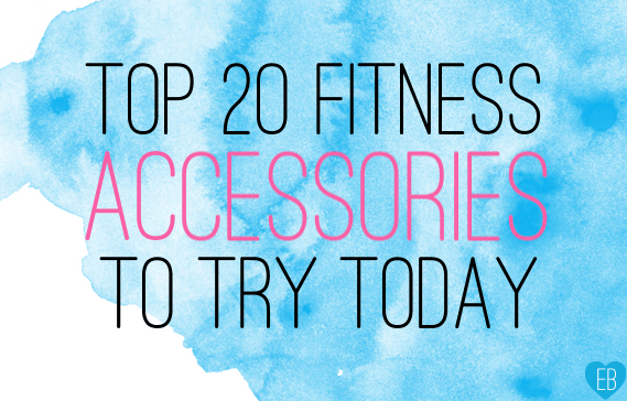 Top 20 Fitness Accessories to Try Today (by EmmalineBride.com) #fitness #exercise