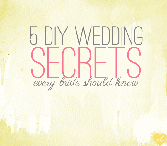 5 diy wedding secrets