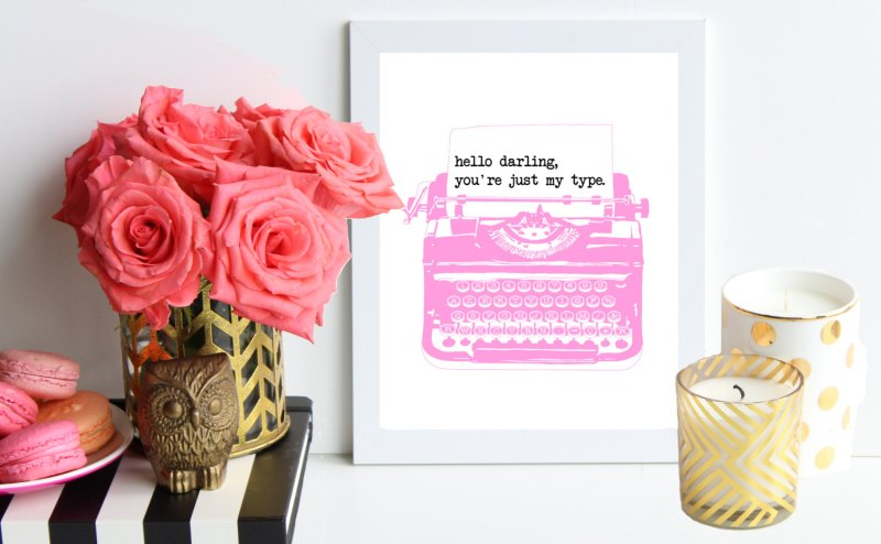hello darling just my type print