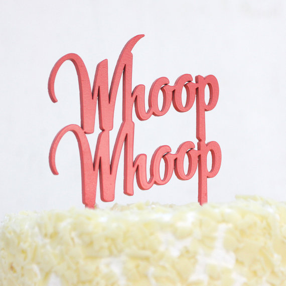 whoop whoop | fun cake toppers in words
