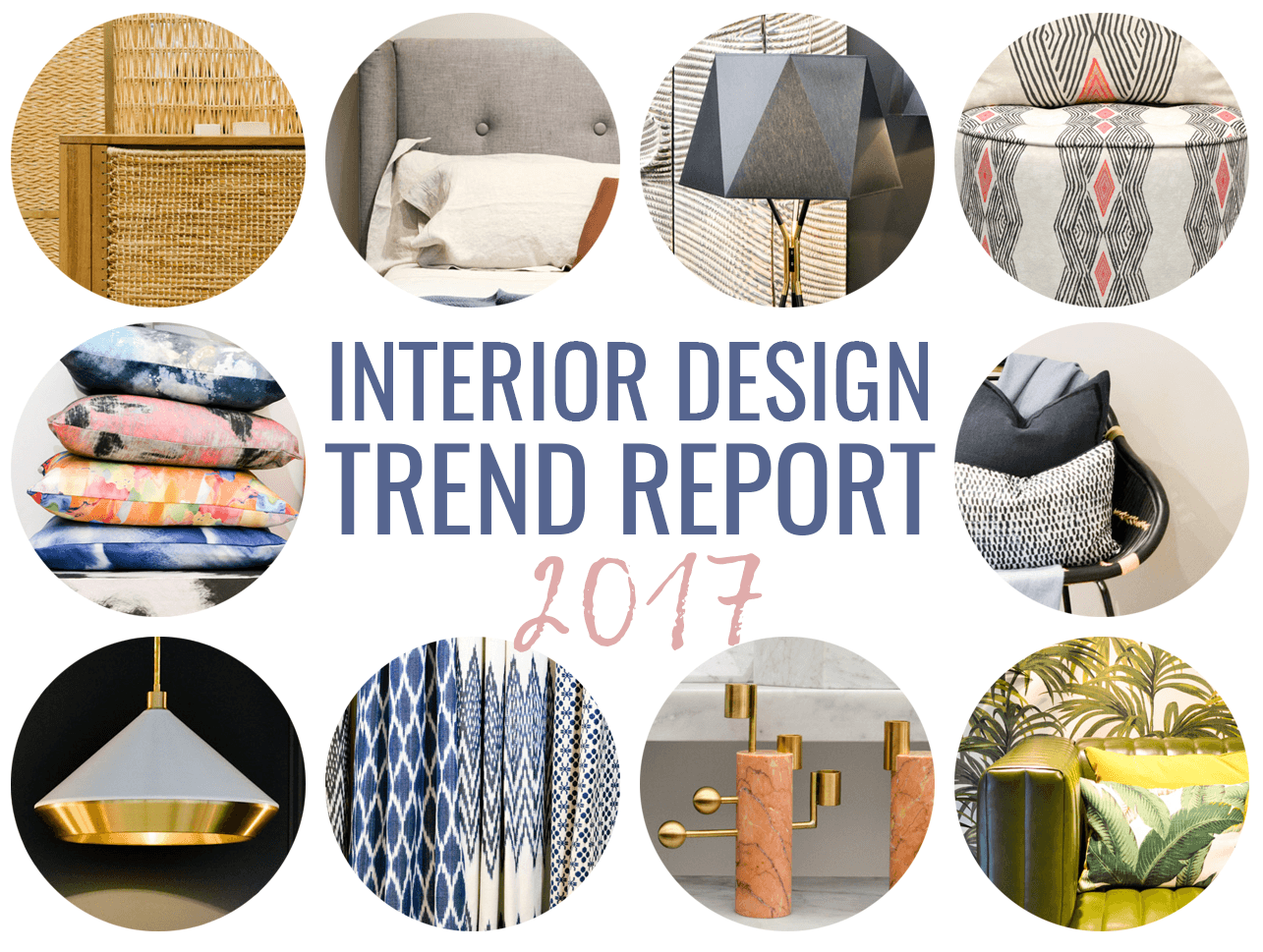Trend Desain 2017 So Hot Right Now 2017 Interior Design Trends Report