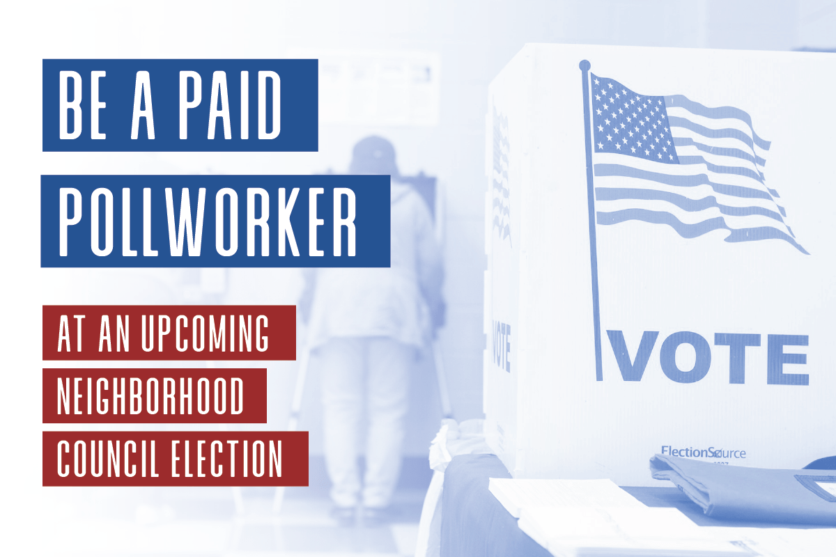 Election Poll Be A Paid Pollworker At An Upcoming Neighborhood Council Election