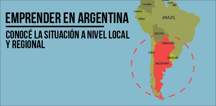 emprender-en-argentina-conoce-cual-es-la-situacion-del-pais-y-la-region