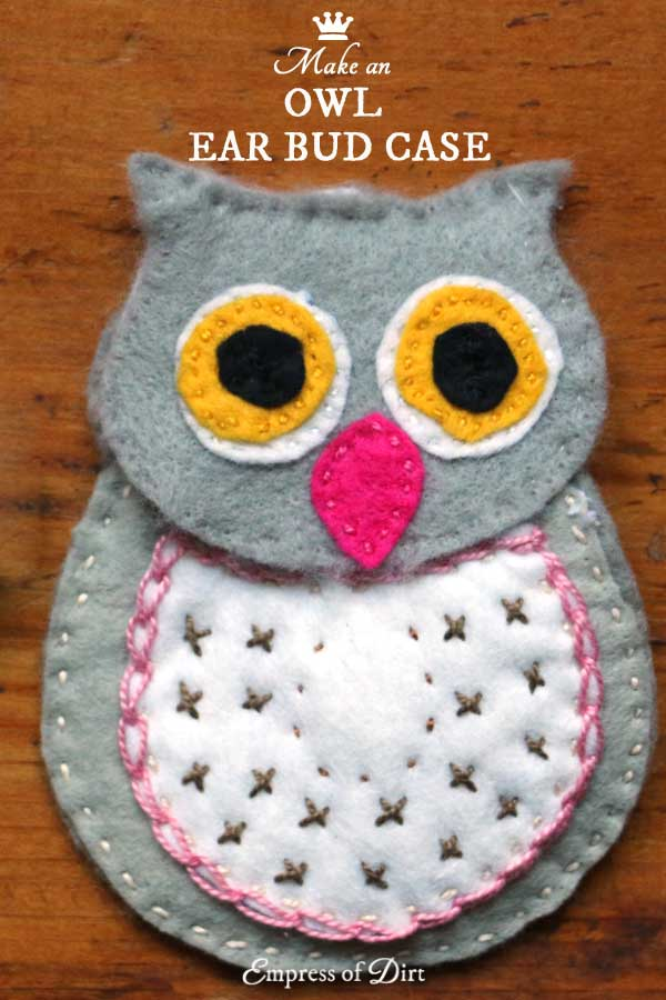 DIY Wool Felt Owl Earbud Case Free Pattern Empress of Dirt
