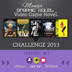 Manga/Graphic Novel/Video Game Novel Challenge 2013: December Link-Up & Challenge Giveaway