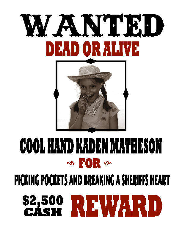 Ways You Can Help! El Morro Elementary 4th Grade Gold Rush - example of a wanted poster
