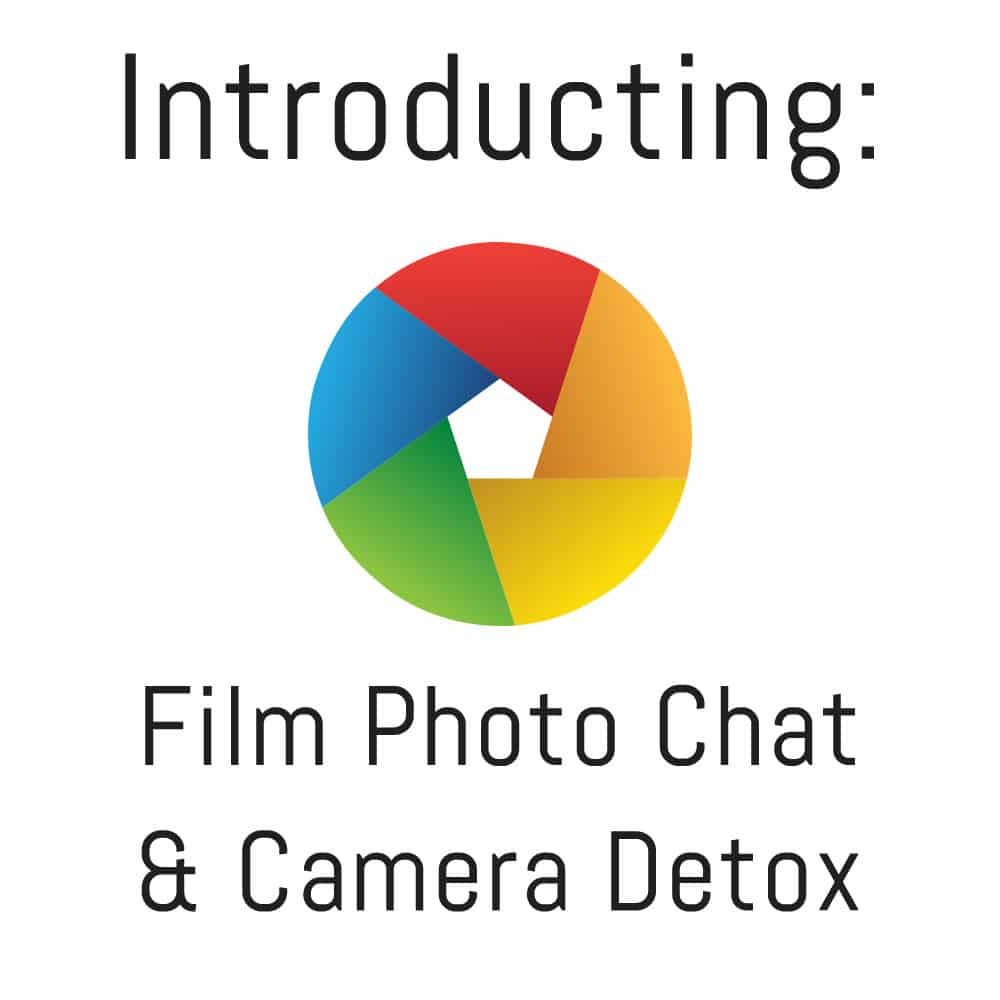 Welcome to Film Photo Chat and Camera Detox