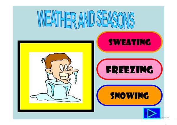 Weather and seasons powerpoint worksheet - Free ESL projectable