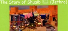 Story of Prophet Shuaib (pbuh)