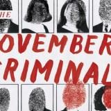 [VIDEO] November Criminals Official Trailer