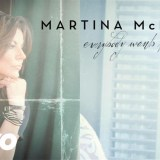 Everybody Wants To Be Loved – Martina McBride (New Music)