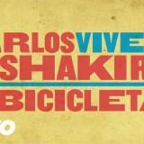 WATCH: Carlos Vives, Shakira – La Bicicleta