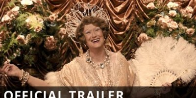 WATCH: Florence Foster Jenkins Official Trailer 2016