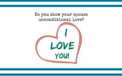 Saying I Love You – What does your spouse need to do?